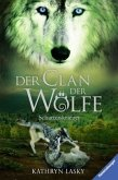 Schattenkrieger / Der Clan der Wölfe Bd.2