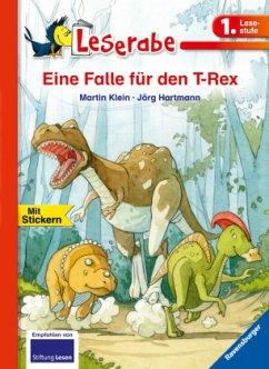Eine Falle für den T-Rex - Leserabe 1. Klasse - Erstlesebuch für Kinder ab 6 Jahren - Klein, Martin