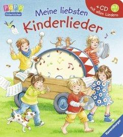 Meine liebsten Kinderlieder. Mit CD - Volksgut