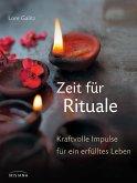 Zeit für Rituale (eBook, ePUB)
