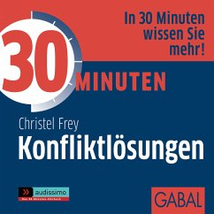 30 Minuten Konfliktlösungen (MP3-Download) - Frey, Christel