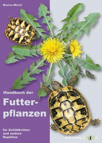 handbuch der futterpflanzen f r schildkr ten und andere. Black Bedroom Furniture Sets. Home Design Ideas