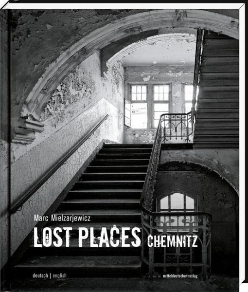 Lost Places Fotos: Lost Places Chemnitz Von Marc Mielzarjewicz Portofrei Bei