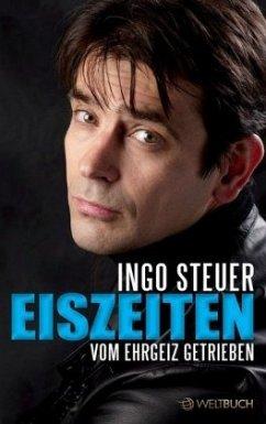 Ingo Steuer - EISZEITEN