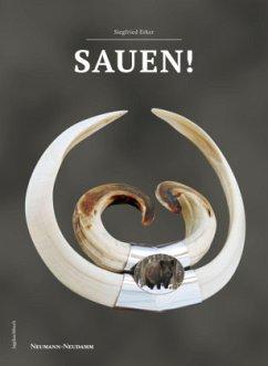 SAUEN! - Erker, Siegfried