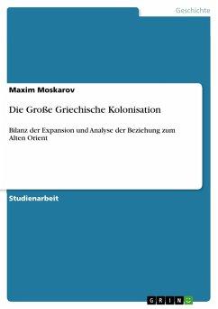 Die Große Griechische Kolonisation (eBook, PDF)