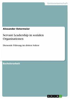 Servant Leadership in sozialen Organisationen (eBook, PDF)