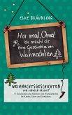 Hör mal, Oma! Ich erzähle Dir eine Geschichte von Weihnachten (eBook, ePUB)