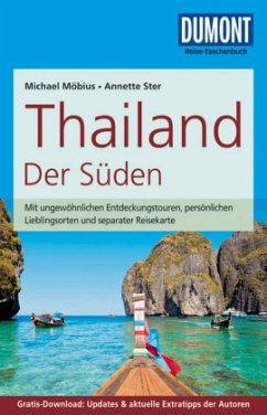 DuMont Reise-Taschenbuch Reiseführer Thailand, Der Süden - Möbius, Michael; Ster, Annette
