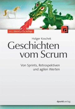 Geschichten vom Scrum - Koschek, Holger