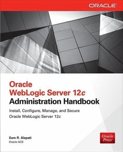 Oracle WebLogic Server 12c Administration Handbook - Alapati, Sam R.