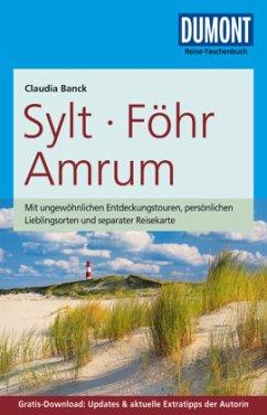 DuMont Reise-Taschenbuch Reiseführer Sylt, Föhr, Amrum - Banck, Claudia