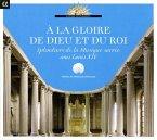 A La Gloire De Dieu Et Du Roi-Geistl.Musik