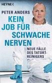 Kein Job für schwache Nerven (eBook, ePUB)