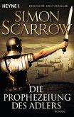 Die Prophezeiung des Adlers / Rom-Serie Bd.6 (eBook, ePUB)