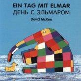 Ein Tag mit Elmar, deutsch-russische Ausgabe