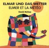 Elmar und das Wetter, deutsch-französisch\Elmer et la Météo