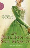 Die Heilerin von San Marco (eBook, ePUB)