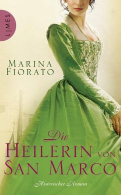Die Heilerin von San Marco (eBook, ePUB) - Fiorato, Marina