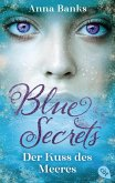 Der Kuss des Meeres / Blue Secrets Bd.1 (eBook, ePUB)