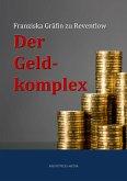 Der Geldkomplex (eBook, ePUB)