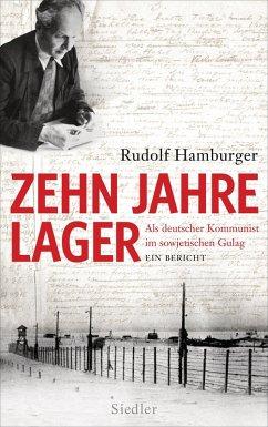 Zehn Jahre Lager (eBook, ePUB) - Hamburger, Rudolf
