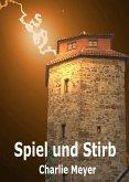 Spiel und Stirb (eBook, ePUB)