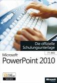 Microsoft PowerPoint 2010 - Die offizielle Schulungsunterlage (77-883) (eBook, PDF)