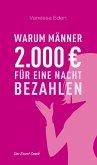 Warum Männer 2000 Euro für eine Nacht bezahlen (eBook, ePUB)