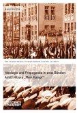 Ideologie und Propaganda in zwei Bänden: Adolf Hitlers