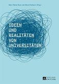 Ideen und Realitäten von Universitäten