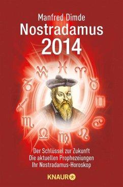 Nostradamus 2014 (eBook, ePUB) - Dimde, Manfred