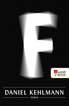 F (eBook, ePUB) - Kehlmann, Daniel
