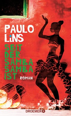 Seit der Samba Samba ist (eBook, ePUB) - Lins, Paulo