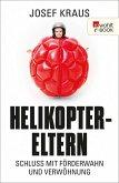 Helikopter-Eltern (eBook, ePUB)