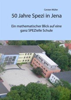 50 Jahre Spezi in Jena - Müller, Carsten