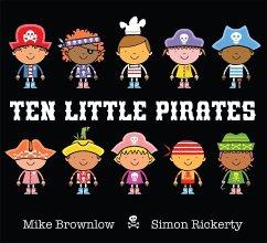 Ten Little Pirates - Brownlow, Mike