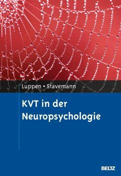 KVT in der Neuropsychologie (eBook, PDF) - Luppen, Angela; Stavemann, Harlich H.