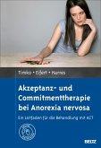 Akzeptanz- und Commitmenttherapie bei Anorexia nervosa (eBook, PDF)