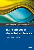 Die »dritte Welle« der Verhaltenstherapie (eBook, PDF)