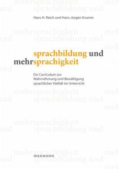 Sprachbildung und Mehrsprachigkeit - Reich, Hans H.;Krumm, Hans-Jürgen