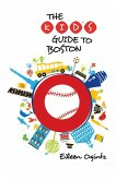 Kid's Guide to Boston, First Edition