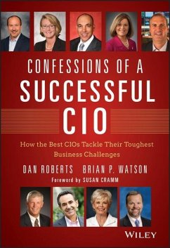 Confessions of a Successful CIO - Roberts, Dan; Watson, Brian