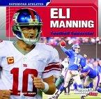 Eli Manning: Football Superstar