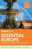 Fodor's Essential Europe: The Best of 24 Exceptional Countries