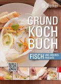 Dr. Oetker Grundkochbuch - Einzelkapitel Fisch und Meeresfrüchte (eBook, ePUB)