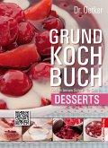 Dr. Oetker Grundkochbuch - Einzelkapitel Desserts (eBook, ePUB)