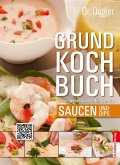 Dr. Oetker Grundkochbuch - Einzelkapitel Saucen und Dips (eBook, ePUB)