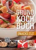 Dr. Oetker Grundkochbuch - Einzelkapitel Snacks und Vorspeisen (eBook, ePUB)