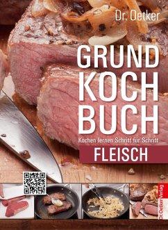 Dr. Oetker Grundkochbuch - Einzelkapitel Fleisch (eBook, ePUB) - Oetker